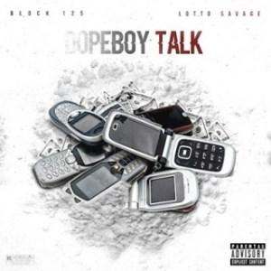 Instrumental: Block 125 - Dope Boy Talk Ft. Lotto Savage
